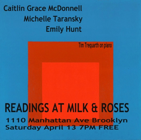 Readings at Milk&Roses - April 13